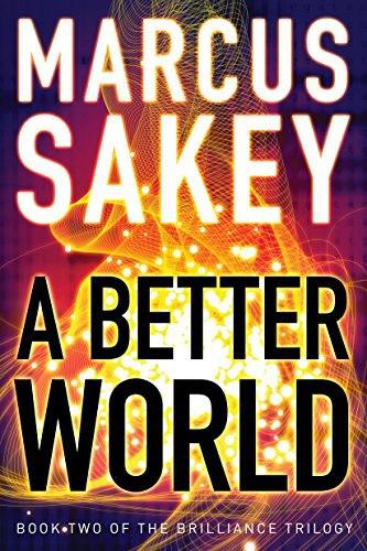 Marcus Sakey - A Better World (Book 2)