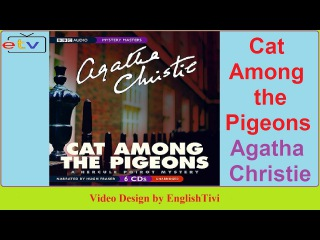 Learn English Through Story ● Cat Among the Pigeons --Agatha Christie - Intermediate Level ✔