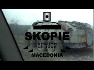 SHEITAN ON TOUR - MACEDONIA (APL315,STER)