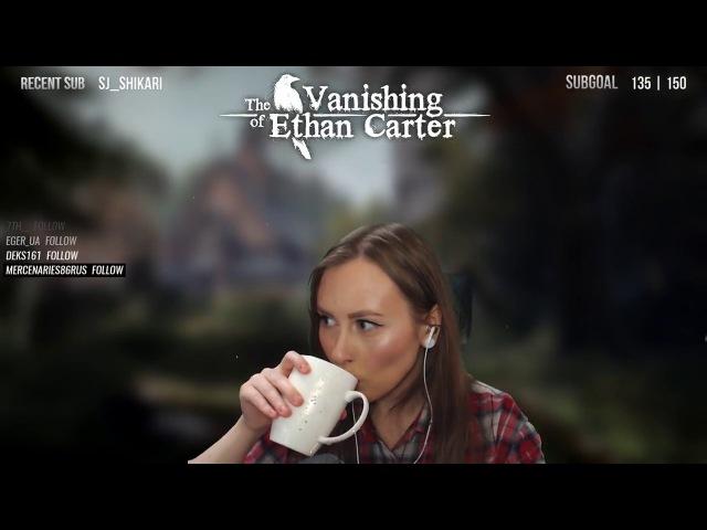 The Vanishing of Ethan Carter Мария Олеговна в поисках Итана Картера Часть 2