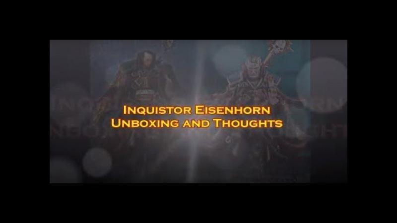 Inquisitor Eisenhorn Gamesworkshop and Artel Miniatures Unboxing