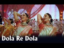 Dola Re Dola Full Video Song Devdas Aishwarya Rai Madhuri Dixit
