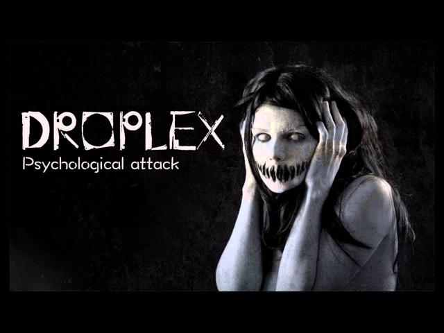 Droplex - Psychological Attack (Original Mix)