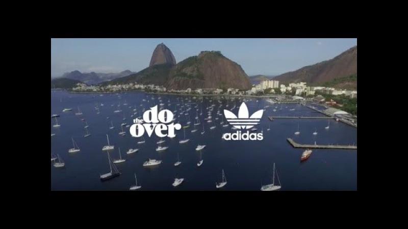 Adidas Originals presents The Do Over Rio De Janeiro August 2015