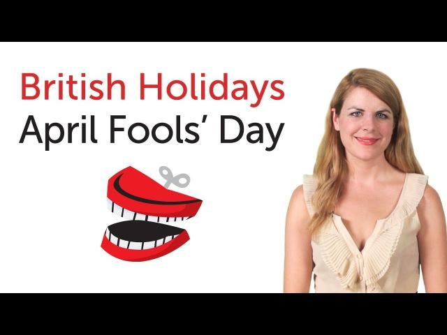 British English Holidays April Fool's Day