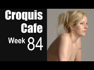 The Croquis Cafe: The Figure Drawing Resource, No. 84