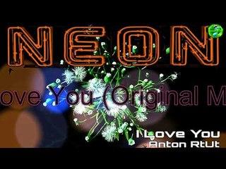 Anton RtUt - I Love you EP on OneSun Neon (Preview)