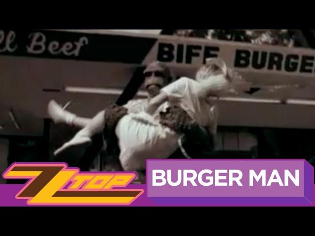 ZZ Top Burger Man Official Music Video