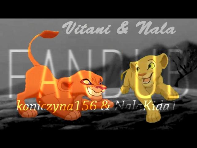 Vitani Nala Fandub Nala meets Vitani Collab with koniczyna156