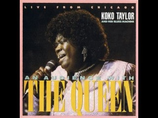 KOKO TAYLOR - AN AUDIENCE WITH THE QUEEN (FULL VINYL)