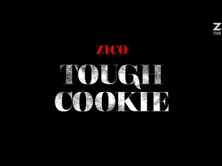 Zico - tough cookie (feat. don mills) [рус.саб]