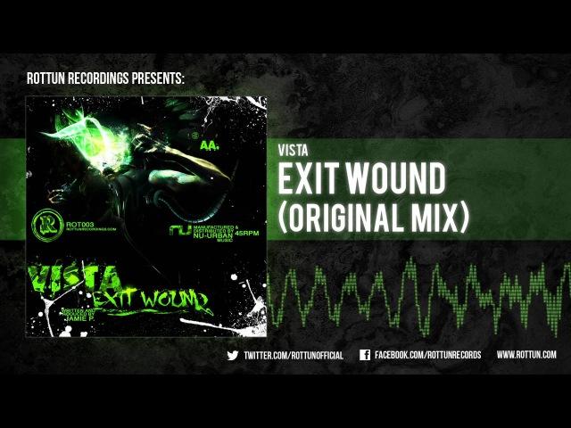 Vista Exit Wound Rottun