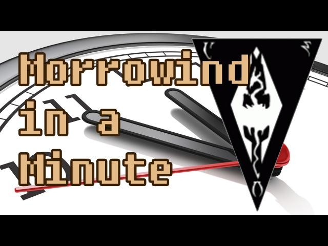Morrowind in a Minute