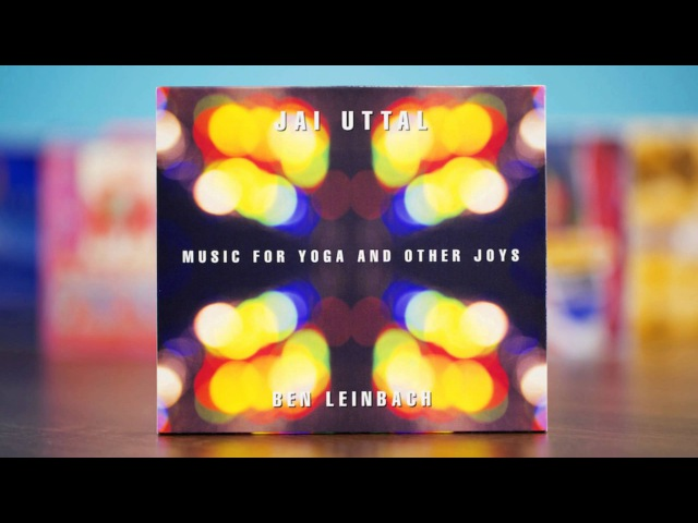 Jai Uttal Ben Leinbach Gopala Music for Yoga and Other Joys