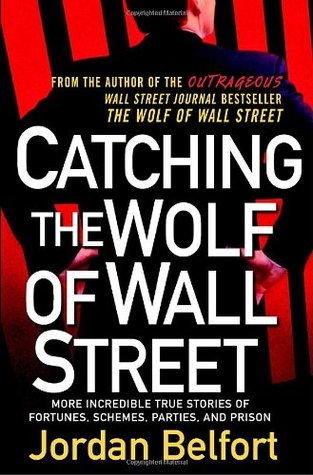 Catching-the-Wolf-of-Wall-Street-Jordan-Belfort