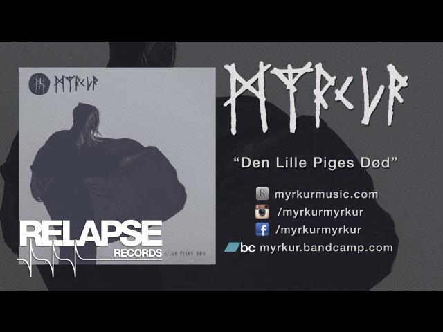 MYRKUR - Den Lille Piges Død (Official Track)