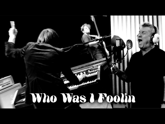 Who Was I Foolin - Lachy Doley Group - feat JIMMY BARNES and NATHAN CAVALERI (Official Music Video)