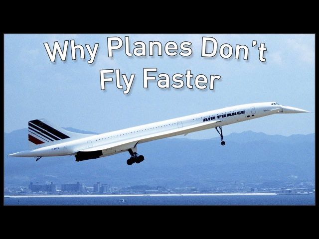 Why Planes Don't Fly Faster