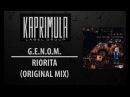 G.E.N.O.M. - Riorita (Original Mix) Kaprimula