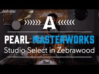 Pearl Masterworks Studio Select in Zebrawood