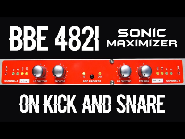 BBE 482i Sonic Maximizer On Kick And Snare (Used at Blackbird Studio)
