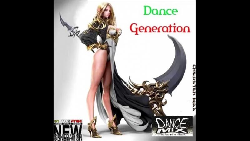 Dance Generation - Megamix - 2017 - Chwaster Mixx