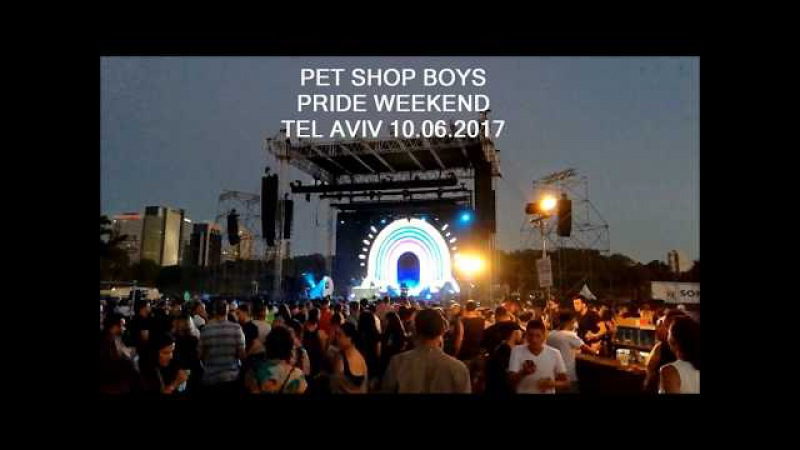 PET SHOP BOYS - TEL AVIV PRIDE WEEKEND - ISRAEL - 10.06.2017