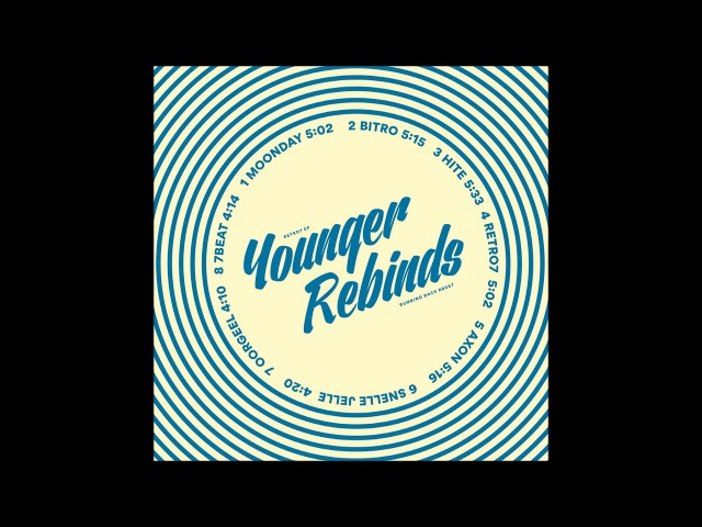 Younger Rebinds Moonday RB067