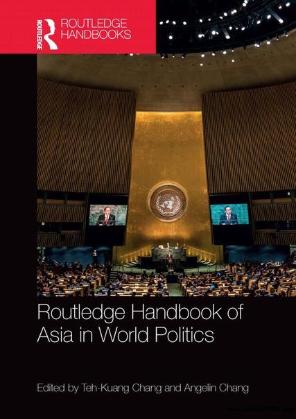 Routledge Handbook of Asia in World Politics