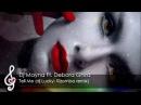 Relax Dj Mayna Ft Debora Ghira Tell Me dj Lucky Kizomba remix Sex Music