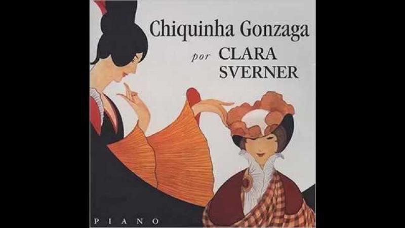 Chiquinha Gonzaga, Saudade (Clara Svener, piano)