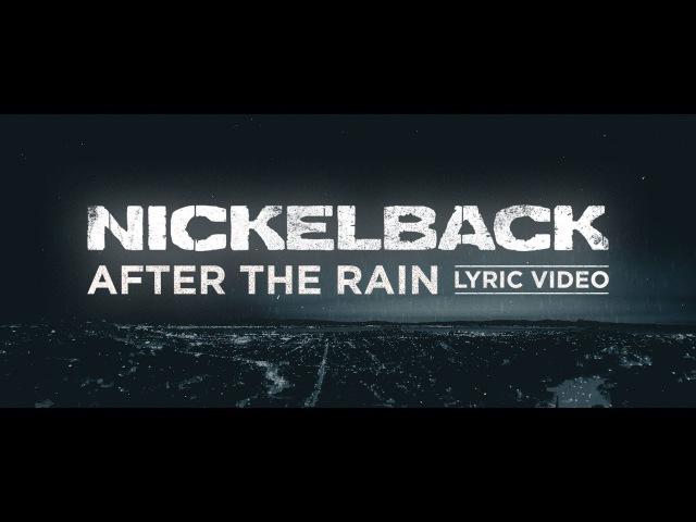 Nickelback - After The Rain [Lyric Video]