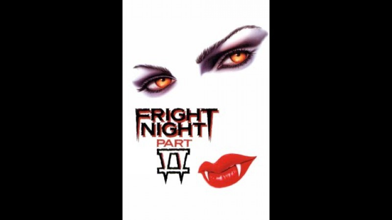 FRIGHT NIGHT PART 2 HD FULL MOVIE 1988 SEQUEL WIDESCREEN