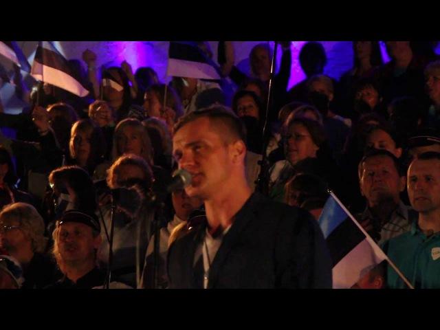 Eestlane olen ja eestlaseks jään Ott Lepland ja koorid Vaba Rahva Laul 2016