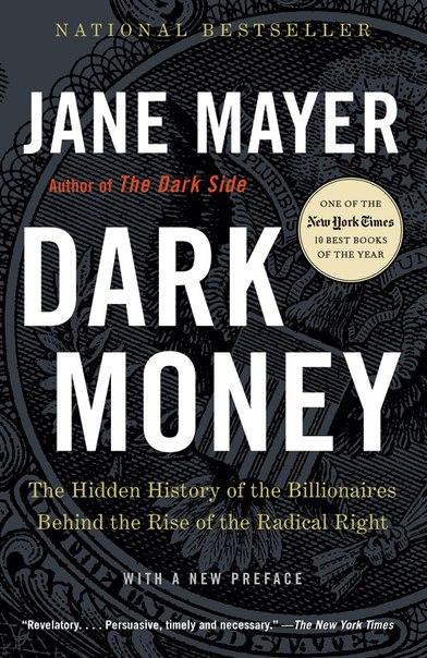 Jane Mayer - Dark Money