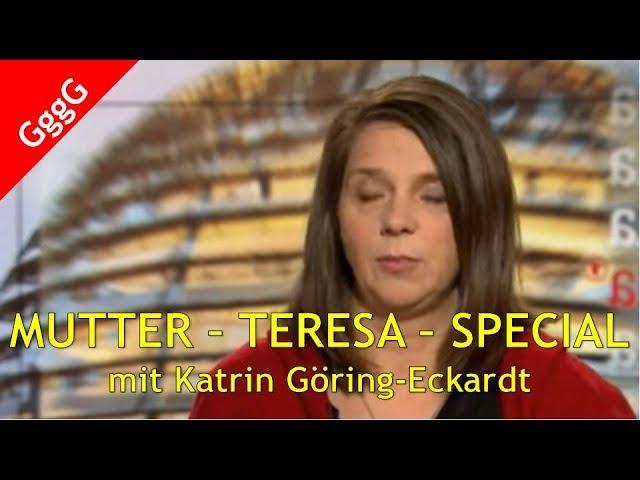 Die GRÜNEN - Best Of - Mutter-Teresa-Special mit Katrin Göring-Eckardt