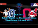 MLB The Show 17 Detroit Tigers vs. Cleveland Indians Predictions #MLB (9th July 2017)