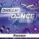 Dream Dance Alliance - Forever