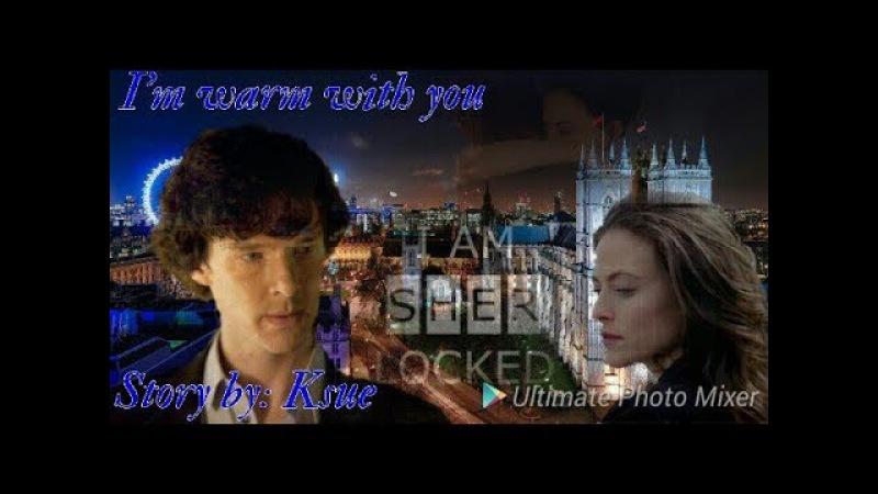 Sherlock Irene|Sherlene| Adlock - I'm warm with you Trailer