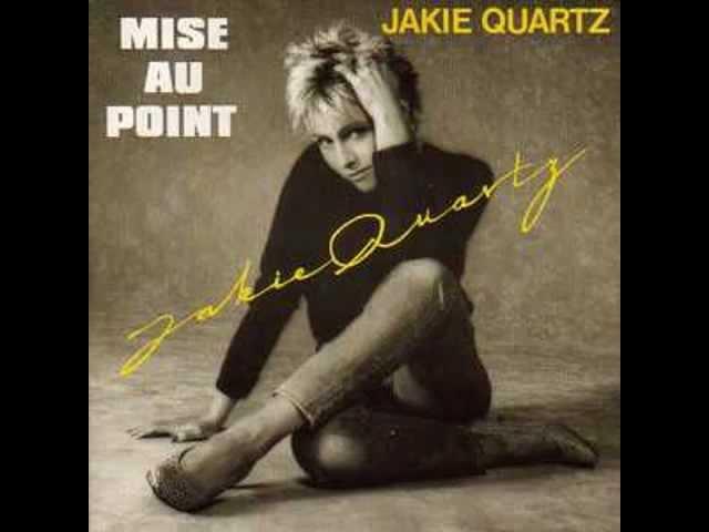 Mise au point ; Jackie Quartz