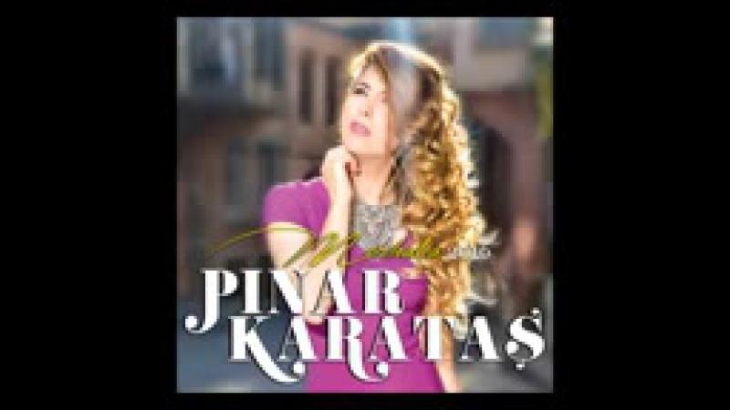Pınar Karataş - Eller Mutlu Olsun
