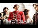 The Borgias (2011) Main Titles Theme (Soundtrack OST)