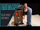 VicFirth Cajon Bru-llet VicKick Cajon Beater Sound Demo