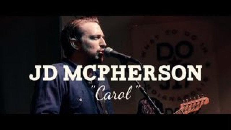JD McPherson - Carol (Chuck Berry Cover) (PBR Sessions Live @ Do317 Lounge)