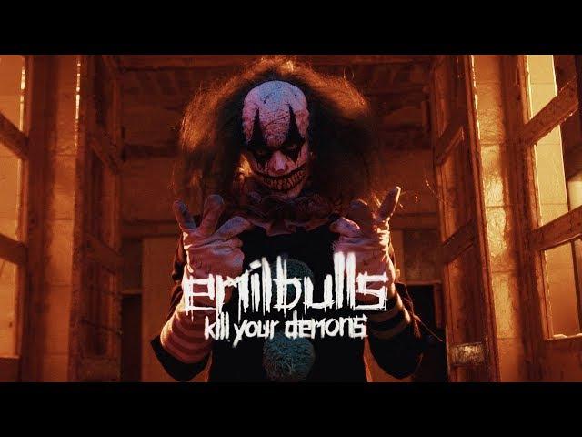 EMIL BULLS - Kill Your Demons[Uncensored Version](2017) official clip AFM Records