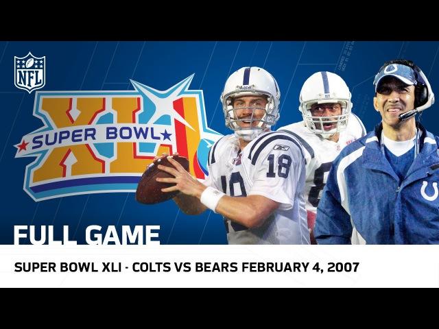 Peyton Mannings First Super Bowl Ring!   Colts vs. Bears Super Bowl XLI   NFL Full Game