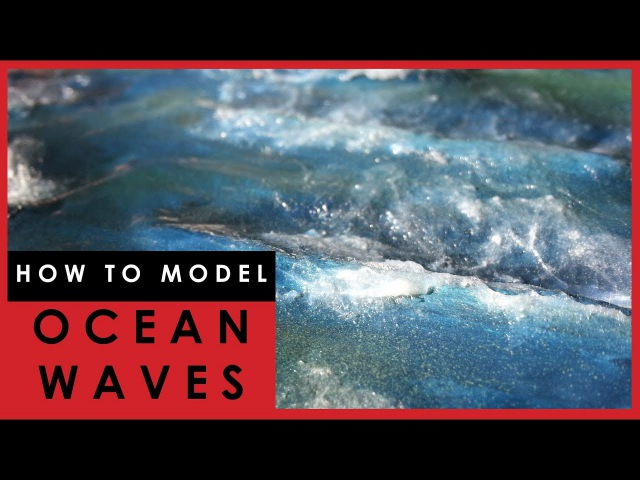 How to model Sea and Ocean Waves on a scale model diorama base