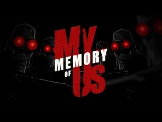 My Memory of Us:   Life's Little Pleasures