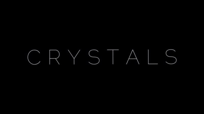 C R Y S T A L S - D R I V E (trailer)