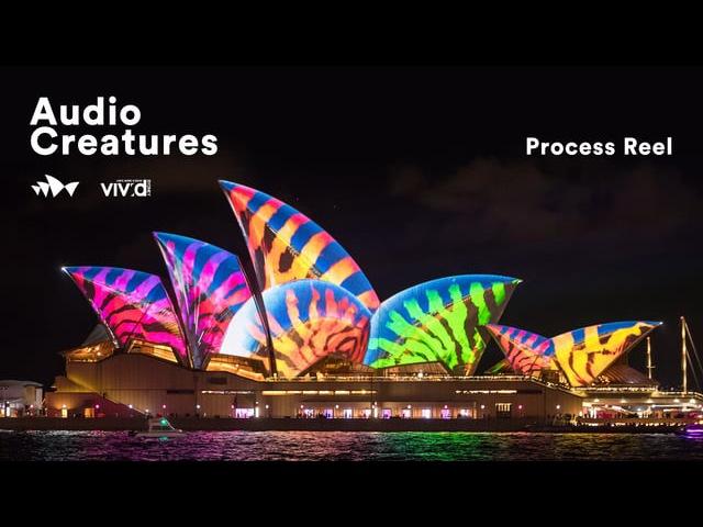 Vivid Sydney - Audio Creatures - Process Reel